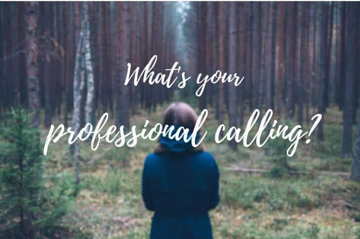 what's your professional calling? lady looking out into the woods pondering her professional calling