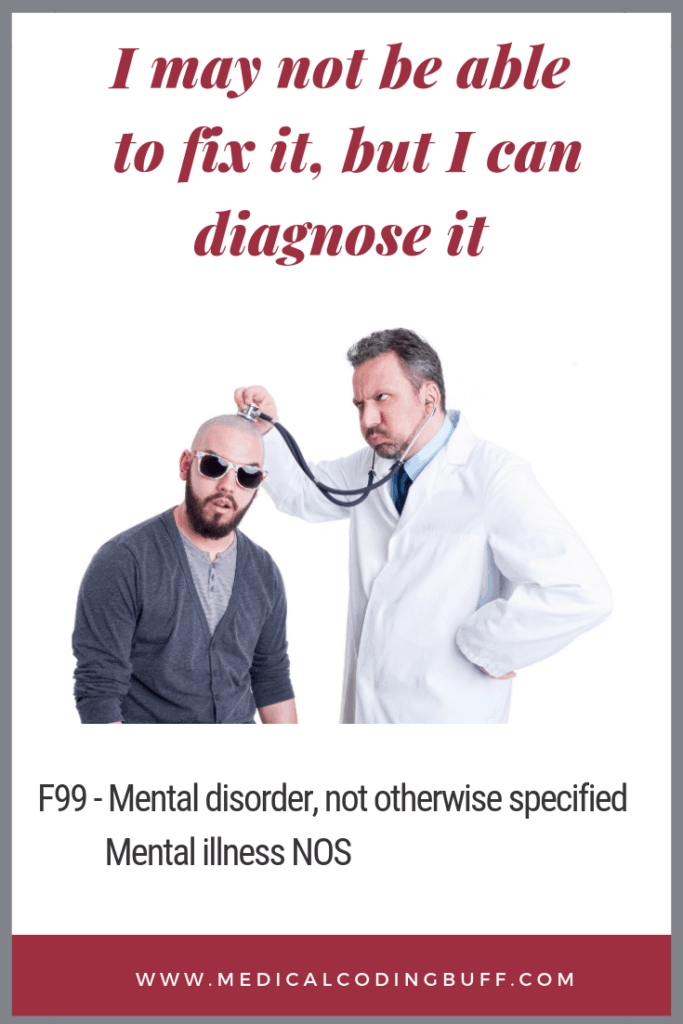 F99 Mental Disorder, Not Otherwise Specified